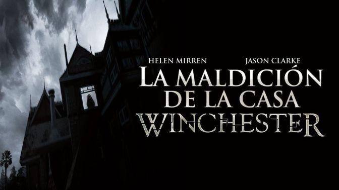 Reseña: La Maldición De La Casa Winchester