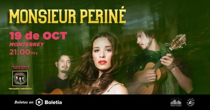 Monsieur Periné presentará nuevo álbum en Monterrey